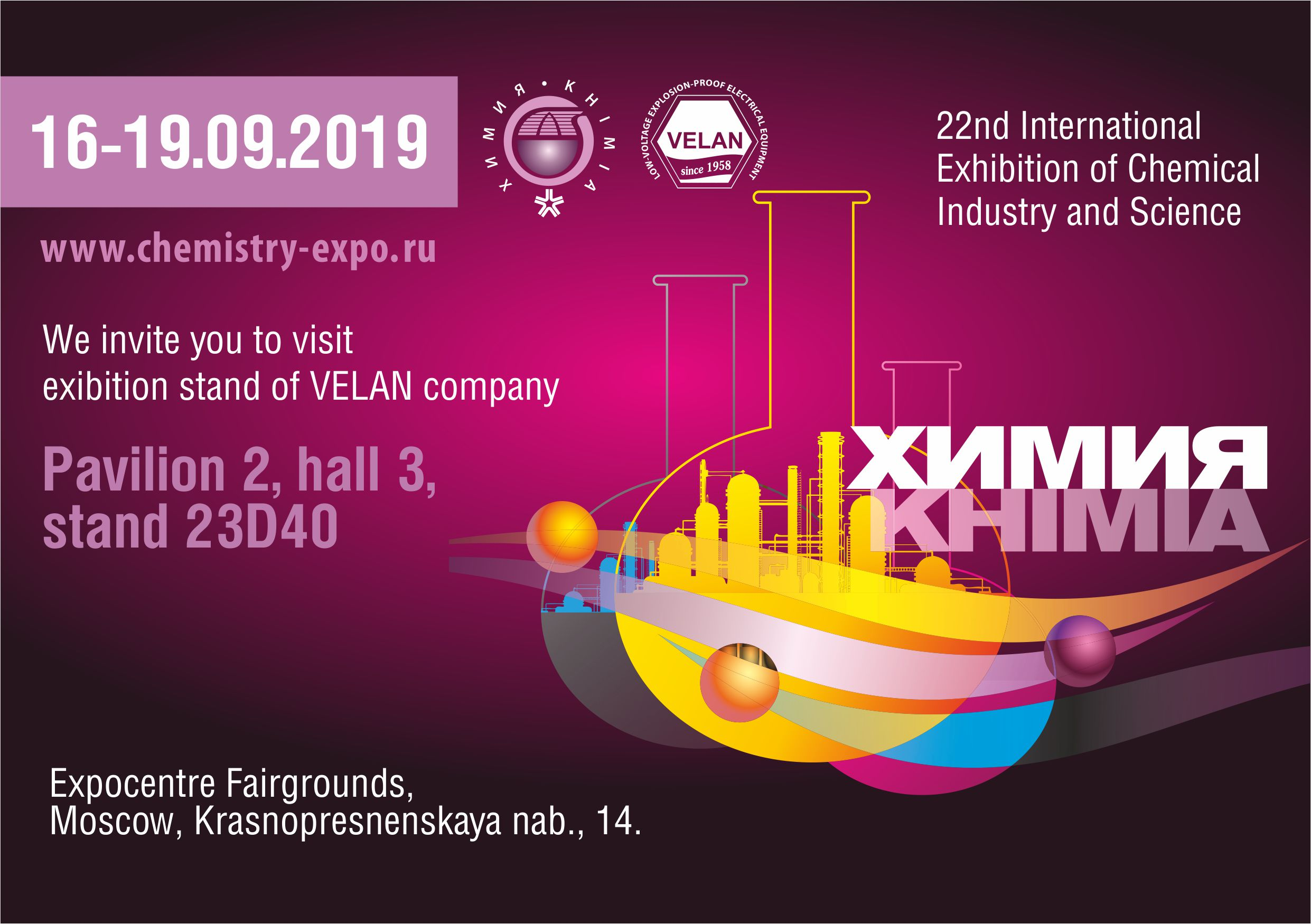 "22-th international exhibition ""CHEMISTRY"", Moscow"